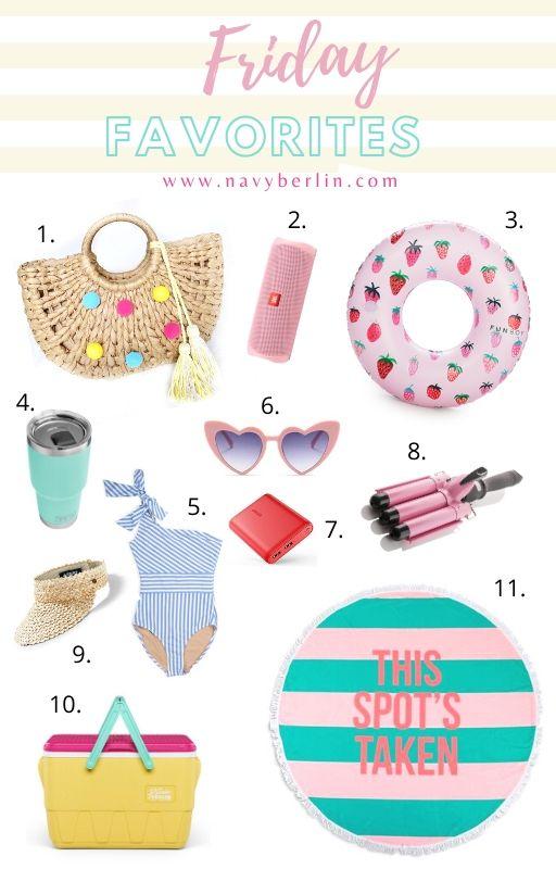 Friday Favorites – Summer Essentials